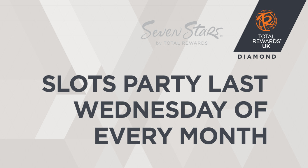 Slots party last Wednesday of every Month